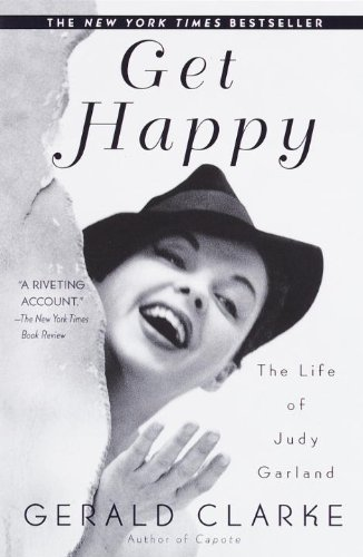 Get Happy: The Life of Judy Garland (English Edition)
