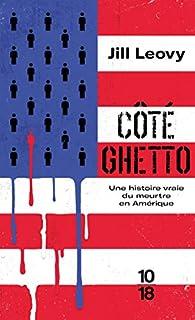Côté ghetto par Jill Leovy