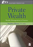 Private Wealth: Wealth Management In Practice by Unknown(2009-01-09)