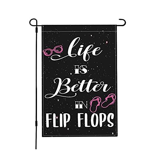 Life is Better in Flip Flops-4 45,7 x 30,5 cm Gartenflagge doppelseitige Dekoration Garten Hof Schild Leinenähnlicher Stoff Banner