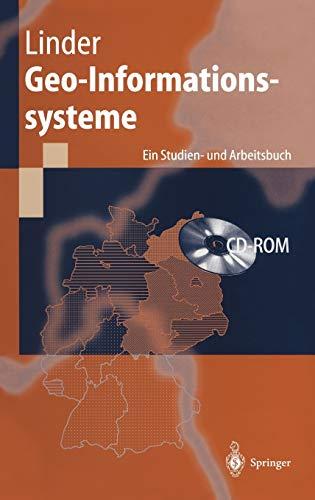 Geo-Informationssysteme: Ein Studien- und Arbeitsbuch
