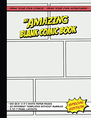 My Amazing Blank Comic Book: 100 Large 8.5' x 11' pages with...