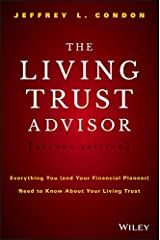 The Living Trust Advisor: Everything You (and Your Financial Planner) Need to Know about Your Living Trust Kindle Edition