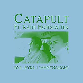 Catapult (feat. Katie Hoffstatter)