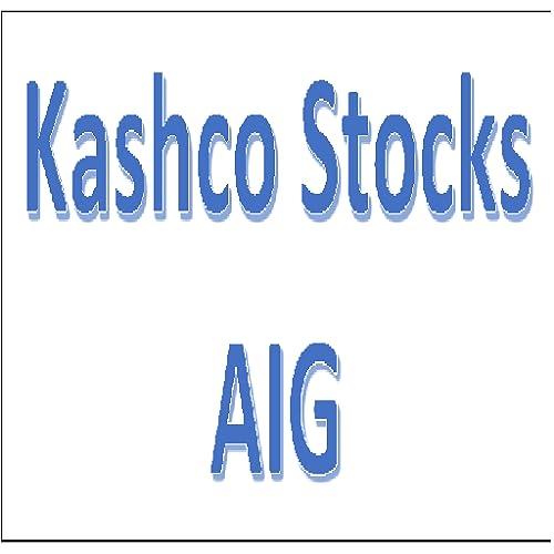 Kashco Stocks AIG