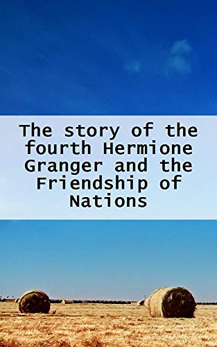 The story of the fourth Hermione (Welsh Edition)
