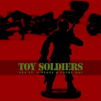 Toy Soldiers (feat. G.Stone & Cathy Mac)
