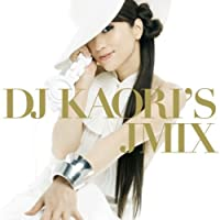 DJ Kaori's Japanese Mix by DJ Kaori (2007-10-24)