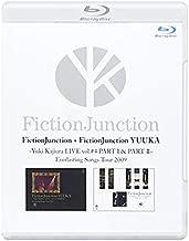 FictionJunction+FictionJunction YUUKA Yuki Kajiura LIVE vol.#4 PART 1&2 Everlasting Songs Tour 2009 [Blu-ray]