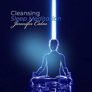 Cleansing Sleep Meditation: Balance and Heal the Seven Chakras