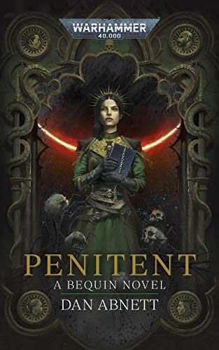 Penitent (Bequin: Warhammer 40,000 Book 2) (English Edition)
