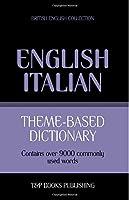 Theme-based dictionary British English-Italian - 9000 words