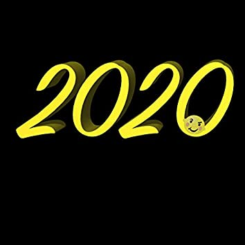 2020 (Hop Up In The Year Like)