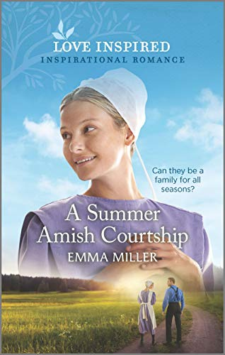 A Summer Amish Courtship (Love Inspired)
