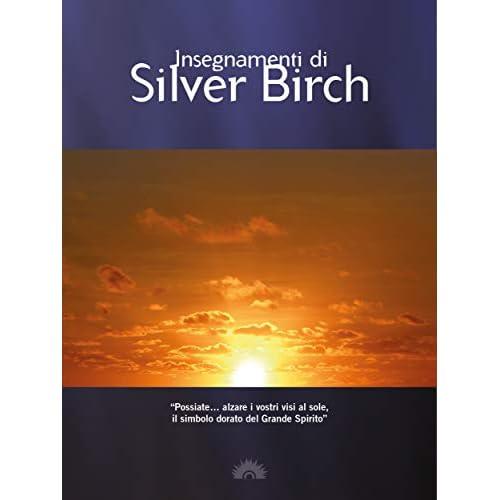 Insegnamenti di Silver Birch (Spiritualismo Vol. 1)