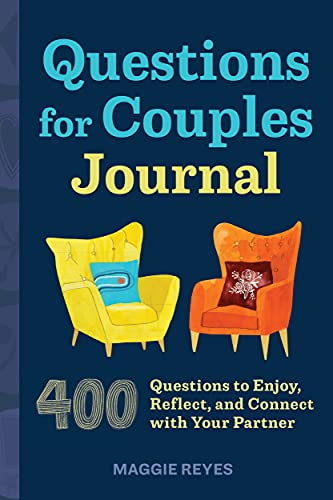 Questions for Couples Journal: 400 Questions to Enjoy, Reflect, and Connect with Your Partner (Relationship Books for Couples)