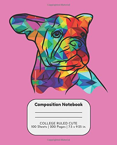 Composition Notebook College Ruled Cute: French Bulldog Comp Book, Writing Journal with Lined Paper, Back to School Gift for Frenchie Lovers (Virtual School Supplies for Kids)