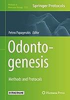 Odontogenesis: Methods and Protocols (Methods in Molecular Biology (1922))