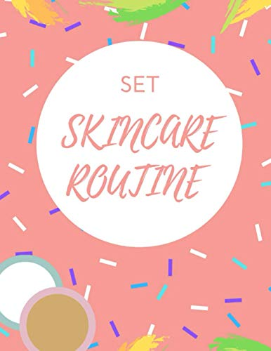 Skincare routine set: Write your skincare face routine, routine planner