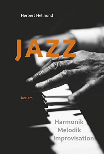 Jazz: Harmonik, Melodik, Improvisation, Analyse