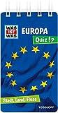 WAS IST WAS Quiz Europa: Über 100 Fragen und Antworten! Mit Spielanleitung und Punktewertung