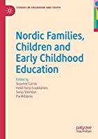 Nordic Families, Children and Early Childhood Education (Studies in Childhood and Youth)