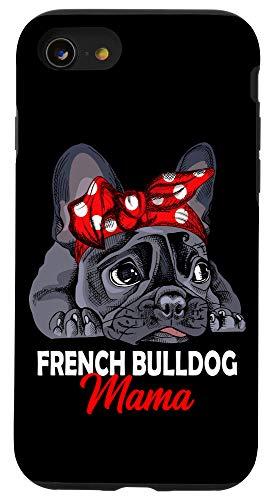 iPhone SE (2020) / 7 / 8 Frenchie Mama Cute French Bulldog Dog Mom Funny Womens Gift Case