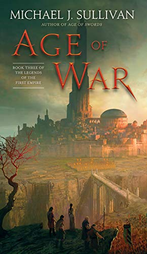 Age of War: Book Three of The Legends of the First Empire: 3