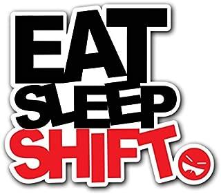 EAT SLEEP SHIFT - [CUSTOMI] JDM Decal Sticker for Car Truck Macbook Laptop Air Pro Vinyl