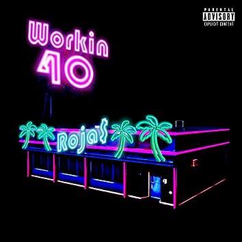 Workin 40