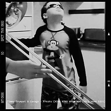 Freaks (Xing Kong 今天妈妈不在家 Theme Edit)