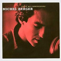 Pour me comprendre de Michel Berger 2 CD 40 chansons