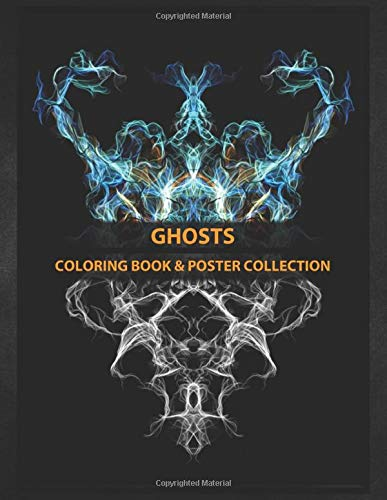 Coloring Book & Poster Collection: Ghosts Now I Know What A Ghost Is Unfinished Business That's Comics