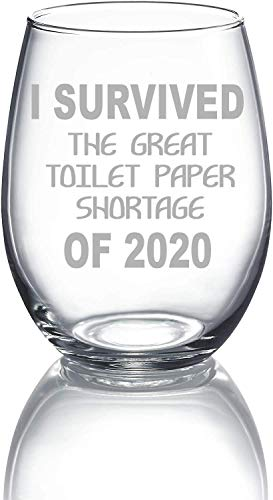 C M' I SURVIVED THE GREAT TP SHORTAGE OF 2020', 15 oz stemless wine glass - Quarantine Survival