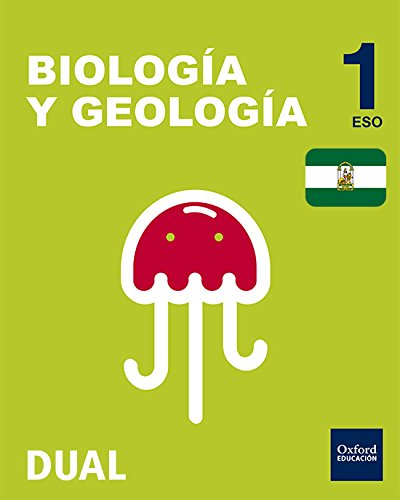 Inicia Dual Biología Y Geología. Libro Del Alumno. Andalucía - 1º ESO - 9788467385823