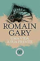 Uma Vida à Sua Frente (Portuguese Edition)