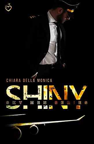 Shiny: (Sky Men Series #3)
