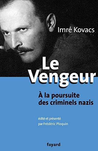 Le vengeur à la poursuite des criminels nazis