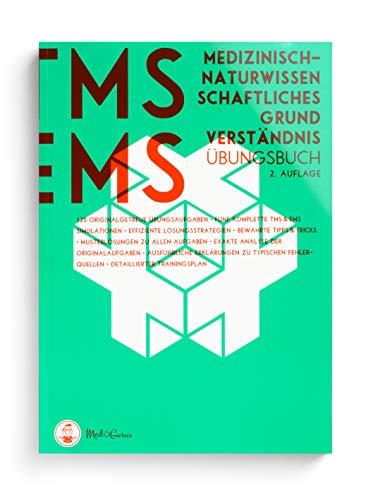 Medizinisch-naturwissenschaftliches Grundverständnis im TMS & EMS 2021 | Vorbereitung auf den Untertest Medizinisch-naturwissenschaftliches Grundverständnis im Medizinertest 2021 für ein Medizinstudium in Deutschland und der Schweiz