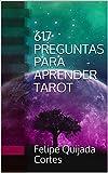 617 PREGUNTAS PARA APRENDER TAROT