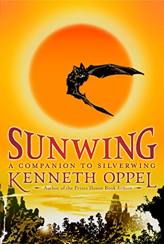 Sunwing (The Silverwing Trilogy Book 2) (English Edition)