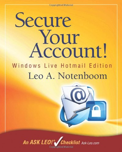 Secure Your Account: Windows Live Hotmail Edition: An Ask Leo! Checklist