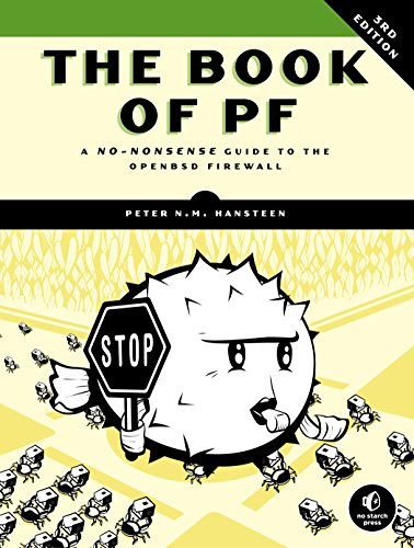 The Book of PF, 3rd Edition: A No-Nonsense Guide to the OpenBSD Firewall (English Edition)