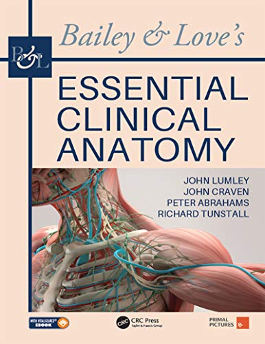 Bailey & Love's Essential Clinical Anatomy (English Edition)