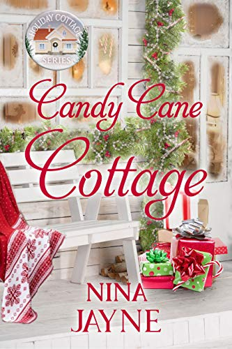 Candy Cane Cottage (Holiday Cottage Series Book 9) (English Edition)
