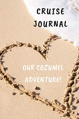 Cruise Journal: OUr Cozumel Adventure