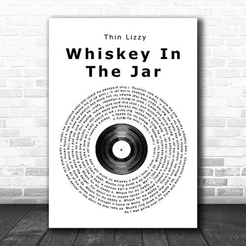 Whiskey in The Jar Vinyl Record Song Lyric Quote Print Small A5 (8.3