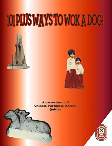 101 Plus Ways to Wok Your Dog! (English Edition)