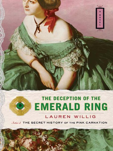 The Deception of the Emerald Ring (Pink Carnation series Book 3) (English Edition)