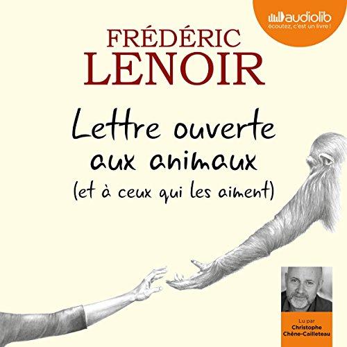 FRÉDÉRIC LENOIR - LETTRE OUVERTE AUX ANIMAUX [2017] [MP3 320KBPS]